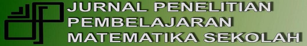 JURNAL PENELITIAN PEMBELAJARAN MATEMATIKA SEKOLAH (JP2MS)
